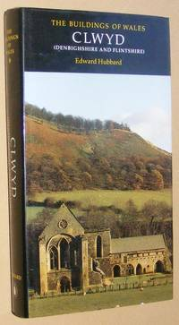 Clwyd (Denbighshire and Flintshire) (The Buildings of Wales)