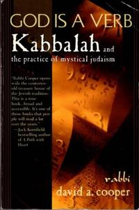 GOD IS A VERB; Kabbalah and the practice of Mystical Judaism by  David A Cooper - Paperback - 1997 - from By The Way Books and Biblio.com