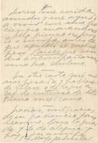 Gabriela Mistral Autograph Letter Signed  When the long story of my house ends, I will offer that house to you, Anita, I know, besides, that you have a fond pity for the vagabonds of South America. and I'll be boring and talk about books .. about this Mexican land.