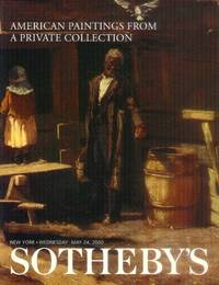 American Paintings from a Private Collection (Sotheby's Sale 7480 Vol. 2 - New York, Wednesday, May 24, 2000)
