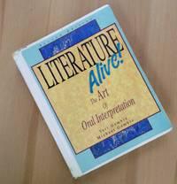 Literature Alive The Art of Oral interpretation