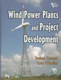 Wind Power Plants   Product Development by Joshua Earnest - Hardcover - from Mark Lavendier, Bookseller (SKU: SKU1019314)