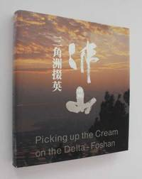 Picking Up the Cream on the Delta-Foshan