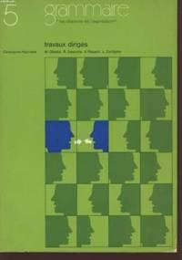 """TRAVAUX DIRIGES -GRAMMAIRE -""""LES CHEMINS DE L'EXPRESSION"""" -CLASSE DE 5è."""