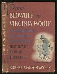 From Beowulf to Virginia Woolf: An Astounding and Wholly Unauthorized History of English Literature