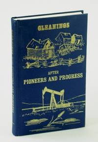 Gleanings After Pioneers and Progress by Alix-Clive Historical Club - 1981