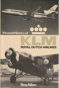 Pictorial History of KLM Royal Dutch Airlines