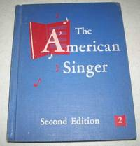 The American Singer, Second Edition, Book Two