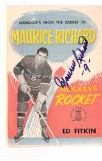 Highlights from the Career of Maurice Richard - Hockey's Rocket - Signed By Maurice Richard ( Montreal Canadiens / NHL / National Hockey League related)