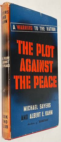 image of Plot Against the Peace; A Warning to the Nation