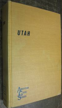Utah A Guide to the State by Workers of the Writer's Program of Work Projects Administration WPA - Hardcover - Fourth Printing - 1959 - from Midway Used and Rare Books and Biblio.com