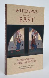 image of Windows to the East: Eastern Christians in a Dialogue of Charity