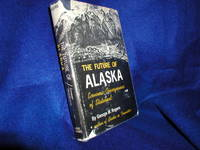 The Future of Alaska:  Economic Consequences of Statehood