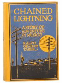 Chained Lightning: A Story of Adventure in Mexico