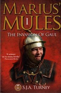 image of Marius' Mules I: The Invasion of Gaul