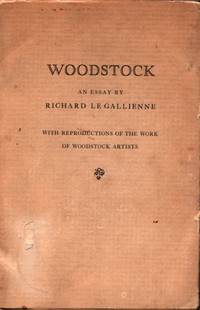 Woodstock, an Essay with Reproductions of the Work of Woodstock Artists