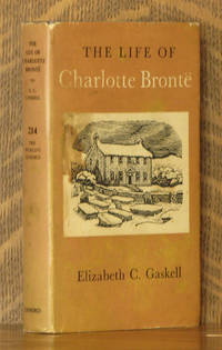 THE LIFE OF CHARLOTTE BRONTE [the world's classics no. 214]