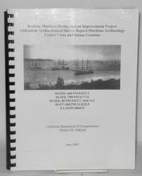 Benicia-Martinez bridge system improvement project addendum - Archaeological survey report - Maritime archaeology, Contra Costa and Solano counties