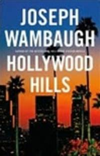 image of Wambaugh, Joseph | Hollywood Hills | Signed First Edition Copy