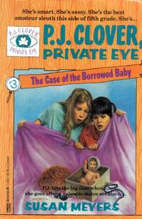 The Case of the Borrowed Baby (P. J. Clover, Private Eye #3)