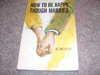 image of How to Be Happy Though Married