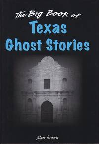 image of The Big Book of Texas Ghost Stories