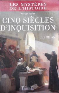 Cinq siècles d'Inquisition : Le bilan