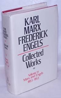 image of Marx and Engels. Collected works, vol. 11: 1851 - 53