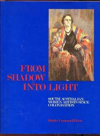 From Shadow Into Light. by  SHIRLEY CAMERON WILSON  - First edition  - from Time Booksellers (SKU: 102538)