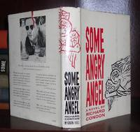 SOME ANGRY ANGEL by  Richard Condon - First Edition; First Printing - 1960 - from Rare Book Cellar (SKU: 26282)