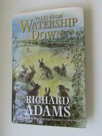 Tales from Watership Down       **1st edition/1st printing**