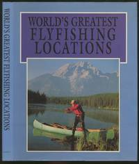 image of World's Greatest Flyfishing Locations
