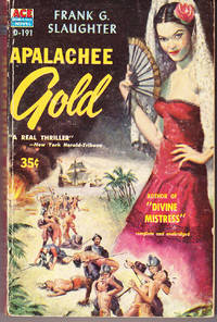 Apalachee Gold by  Frank G Slaughter - Paperback - 1st Printing - 1956 - from John Thompson and Biblio.com