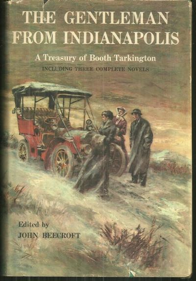 Image for GENTLEMAN FROM INDIANAPOLIS A Treasury of Booth Tarkington