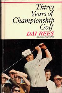 Thirty Years of Championship Golf