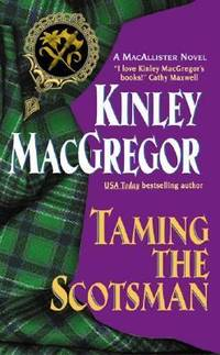 Taming the Scotsman (The MacAllisters)