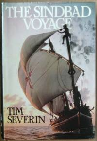 The Sindbad Voyage by  Tim Severin - 1st Edition  - 1982 - from Raffles Bookstore (SKU: Gr71.4)