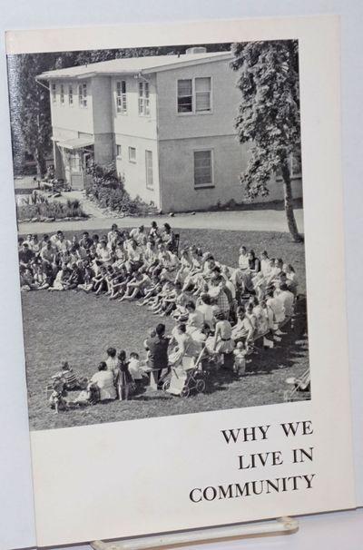 Rifton, NY: Plough Publishing House, 1972. 20p., staplebound booklet, very good; sixth printing. On ...