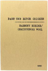 Pass the Bitch Chicken (Signed First Edition)