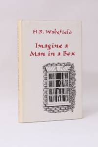 Imagine a Man in a Box by H.R. Wakefield - 1st Edition - 1997 - from Hyraxia and Biblio.co.uk