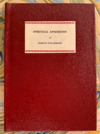 Spiritual Aphorisms of Baron von Huegel. Selected and Edited by Roger R. Hilleary. Arranged with Biblical Reflections by Paul Tyler Coke