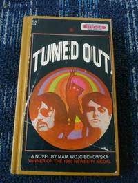 TUNED OUT (Novel)