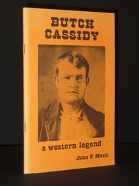 Butch Cassidy: A Western Legend [SIGNED]