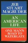 image of An American Life: One Man's Road to Watergate