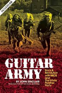 image of Guitar Army : Rock and Revolution with MC5 and the White Panther Party