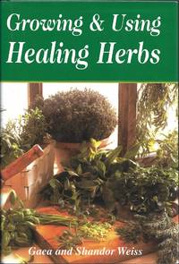 image of Growing_Using the Healing Herbs