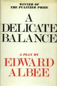 A Delicate Balance, A Play
