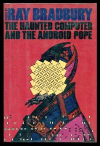 image of THE HAUNTED COMPUTER AND THE ANDROID POPE
