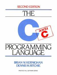 The C Programming Language (2nd Edition) by Ritchie, Dennis