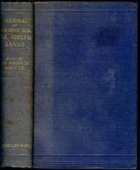 Journal of the Right Honorable (Hon.) Sir Joseph Banks during Captain Cook's first voyage